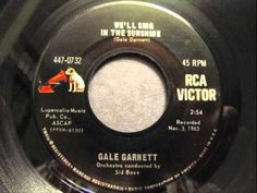 """Gale Garnett - """"We'll Sing in the Sunshine"""" 1963 Beautiful Songs, Love Songs, 50s Music, Happy Song, Sing To Me, Oldies But Goodies, Types Of Music, Greatest Songs, The Good Old Days"""