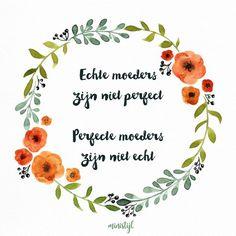 Perfecte moeders bestaan niet #peptalk | ministijl.nl