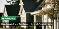 Nextdoor has just introduced a great new way for your local small business to reach local customers. Make sure you read this and sign up for your Nextdoor business page to learn how it all works.