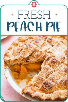 Delicious Desserts, Dessert Recipes, Yummy Food, Tasty, Captain America Birthday Cake, Peach Pie Recipes, Tart Recipes, Fresh Peach Pie, Simply Recipes
