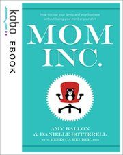 How to raise your family and your business without losing your mind or your shirt! by owners Danielle & Amy Used Books, Books To Read, Best Baby Shoes, Baby Sense, Books For Moms, Lose Your Mind, Business Education, Marketing Plan, Book Authors