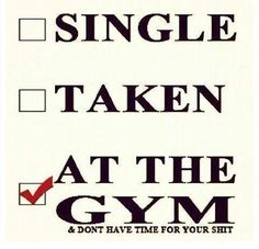 The gym is better than any woman Ive had! Lol - WorkLAD - Lad Banter Funny LAD Pics