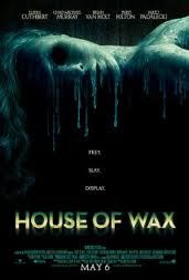 House of Wax , starring Chad Michael Murray, Paris Hilton, Elisha Cuthbert, Brian Van Holt. A group of unwitting teens are stranded near a strange wax museum and soon must fight to survive and keep from becoming the next exhibit. Horror Movie Posters, Best Horror Movies, Good Movies, Sunday Movies, Horror Dvd, Chad Michael Murray, Internet Movies, Movies Online, Love Movie