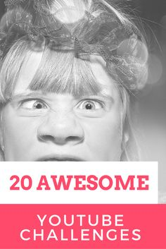Check out these 20 fun YouTube Challenges you can do with loved ones