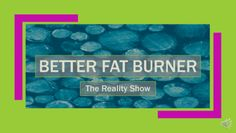 Getting real about becoming and staying a Better Fat Burner is what my new video series–Better Fat Burner – The Reality Show–is all about! Full of everyday tweaks that will get and keep you in fat burning mode, I'll show you that becoming a #BetterFatBurner is easier than you think! In this inaugural …