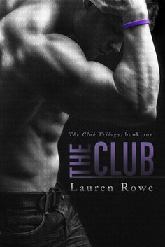 The Club, a hot , panty wetting delicious book about a playboy who always gets his way & his way is the only way to go!