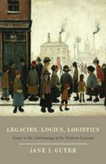 Legacies, Logics, Logistics brings together a set of essays, written both before and after the financial crisis of 2007–08, by eminent Africanist and economic anthropologist Jane I. Guyer. Each was written initially for a conference on a defined theme. When they are brought together and interpreted as a whole by Guyer, these varied essays show how an anthropological and socio-historical approach to economic practices—both in the West and elsewhere—can illuminate deep facets of economic life…