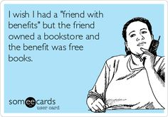 Why you should be friends with librarians: we're always giving away books for free! (assuming you remember to bring them back...)