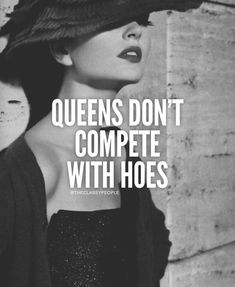 Successful-Life Quotes Me-no competition anymore you win hands down not fighting anymore I am going to act like the queen and back off Bitch Quotes, Badass Quotes, Me Quotes, Motivational Quotes, Funny Quotes, Inspirational Quotes, Hard Quotes, Bitchyness Quotes Sarcastic, Sassy Quotes Bitchy