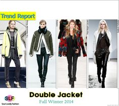 Double Jacket #Fashion Trend for Fall Winter 2014 #Jacket #Fall2014 #FW2014 #Trends