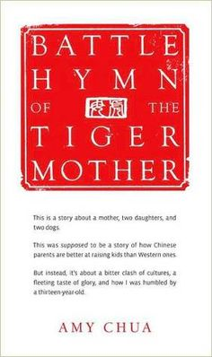 Battle Hymn of the Tiger Mother. How to raise the standards for your children. Excellent read for parents with children in the dying American educational system.