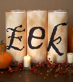 Creepy Halloween Candles. Just download and print letters and tape around candle.  Use for any season or holiday!