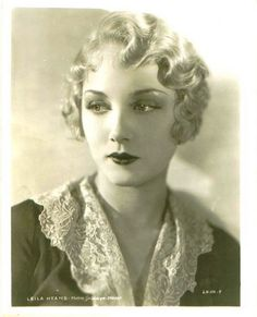 Old Hollywood Glamour, Vintage Hollywood, Classic Hollywood, Leila Hyams, Viejo Hollywood, 1930s Hair, Vintage Burlesque, Romantic Pictures, Edwardian Fashion
