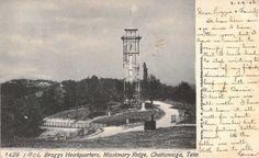c.'06 Braggs Headquarters, Missionary Ridge, Civil War, Chattanooga TN, Rare