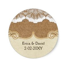 FAUX lace and burlap , wedding seals Round Sticker