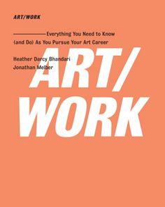 ART/WORK By Heather Darcy Bhandari and Jonathan Melber