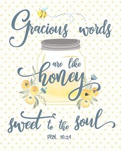 Gracious Words are like Honey - Cute Kitchen Print or Girls Nursery Art with honey and bees countrykitchen walldecor girlsnursery homedecor Bee Nursery, Nursery Art, Cute Kitchen, Kitchen Decor, Kitchen Ideas, Country Kitchen, Kitchen Design, Awesome Kitchen, Kitchen Sink