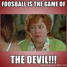 Jim Bob Cooter For President Foosball Is The Devil Pinterest