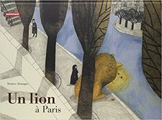 Un lion à Paris – Le cartable de cancoillotte