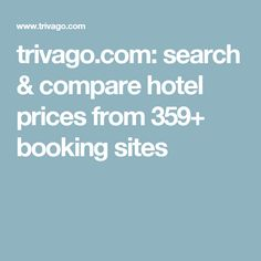 trivago.com: search & compare hotel prices from 359+ booking sites