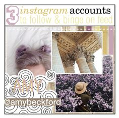 """""""three ig accounts to follow & binge on feed ; amy"""" by the-tip-shoppe ❤ liked on Polyvore featuring art and amybtips"""