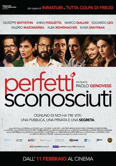 Perfetti sconosciuti, il film di Paolo Genovese con Kasia Smutniak, Marco Giallini e Valerio Mastandrea, dall'11 febbraio al cinema.