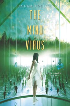 #CoverReveal   The Mind Virus (The Wired, #3) by Donna Freitas