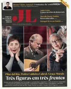 Jornal de Letras Artes e Ideias : Três figuras em três frentes : @delRioPilar, Pedro Caldeira Cabral, @Graca_Morais