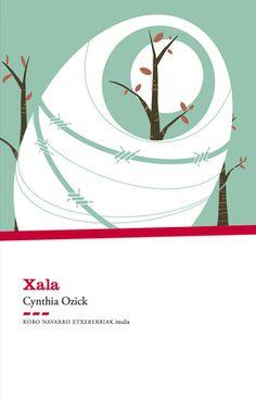 Xala / Cybthia Ozick
