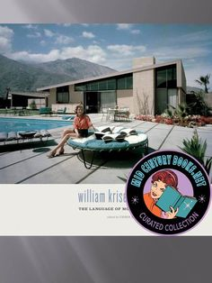 "Famous Architect William Krisel, pioneer of the Palm Springs MidCentury style of homes passed away. Book cover of ""William Krisel's Palm Springs: The Language of Modernism. John Lautner, Trampolines, Palm Springs Style, Modern Architects, My Pool, Relax, Googie, Mid Century House, Mid Century Modern Design"