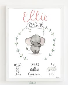 "Birth picture ""Ellie Elefant"" - Are you looking for a present for a christening or for birth? Nursery Art, Girl Nursery, Birth Pictures, Baby Posters, Baby Cards, Baby Room, Hand Lettering, Illustration, Baby Gifts"