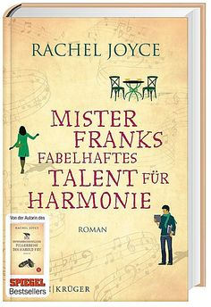 Rachel Joyce, Mister Frank's fabulous talent for harmony (hardcover): The celebrated novel by the author of the bestseller> The unlikely pilgrimage of the H . Books To Buy, Books To Read, My Books, Rachel Joyce, Film Score, World Of Books, Classic Books, Book Journal, Romance Novels