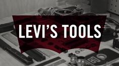 Levi's Tools on Vimeo