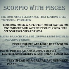 If there is anything to this astrology stuff Scorpio must be wear its at for Pisces..