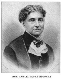 Mrs. Amelia Jenks Bloomer, from History of Iowa from the Earliest of Times to the Beginning of the Twentieth Century, Vol. IV, pp. 22-23.
