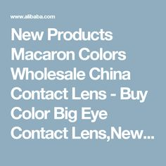 New Products Macaron Colors Wholesale China Contact Lens - Buy Color Big Eye Contact Lens,New Look Cosmetic Contact Lens,Sparkling Colored Eye Contact Lens Product on Alibaba.com
