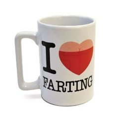 Do you love farting? Or know someone who does? Why not advertise that fact on a mug? It only makes sense.