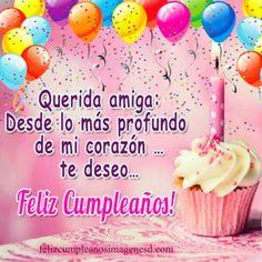 Feliz cumpleaños amiga (imágenes) Happy Birthday Messages, Birthday Greetings, Personal Prayer, E Cards, Prayers, Birthdays, Anniversary, Birthday Cake, Quotes