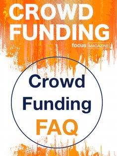Answers to the most frequently asked questions about crowdfunding. Focus Magazine, This Or That Questions, Reading