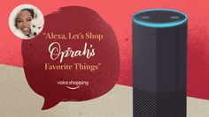 Alexa gets its first celeb voice with Oprah but its just a holiday promo