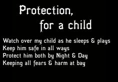Protection for a child spell. Can also be used as a chant or mantra instead. Mama Pagan