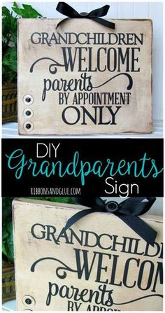 Give the Grandparents a unique gift for Grandparents Day by creating this Grandchildren Welcome Sign made from a wood board and vinyl lettering.