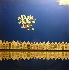 Various - Music From Holland With Love Vol.11 (Vinyl, LP) at Discogs