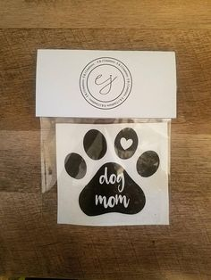 Dog Mom/ Paw Print/ Heart/ Decal/ Adhesive Vinyl/ Car Decal/ Tumbler Decal/ Computer Decal/ Fur Baby/ Animal Lover/ Pets/ Dogs