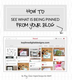 How to See What is Being Pinned From Your Blog via @Tauni Orcutt (SNAP!) #blogging #tutorial #tips #pinterest