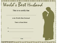 This printable certificate shows a married couple in silhouette and certifies the world's best husband. Free to download and print
