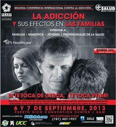 Conferencia Internacional: La Adicción y sus Efectos en las Familias @ Centro de Convenciones de Puerto Rico #sondeaquipr #adiccionyefectos #centrodeconvenciones #sanjuan