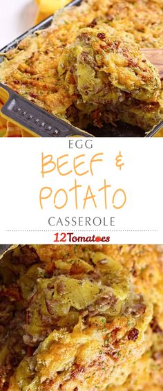Egg Beef & Potato Casserole   This one is full of beef and potatoes – with lots of cheese for added yumminess – and it's guaranteed to make (and keep) the whole family happy!