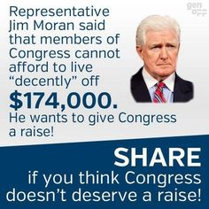 More like Jim MORON! If we can afford to pay congress members $174,000 for working for such a little amount of time, we can afford to pay people enough money to live off of. I'm going to start my own business downtown ASAP and employ homeless people and pay for their food handlers permits.