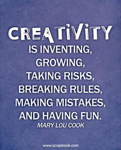 A creative community is all this and that creativity is contagious. By being within it's embrace I become more inventive, grow, take risks, break rules, make mistakes and have fun in doing so.